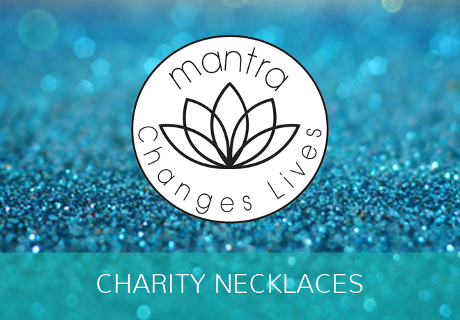 Charity Necklaces - Mantra Jewellery