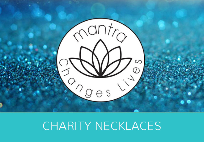 Charity Necklaces by Mantra Jewellery