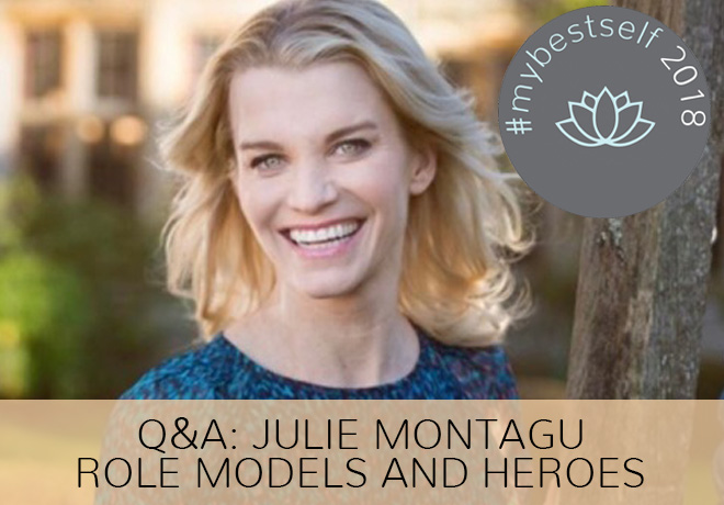 Q&A with Julie Montagu about her Role Models and Heroes