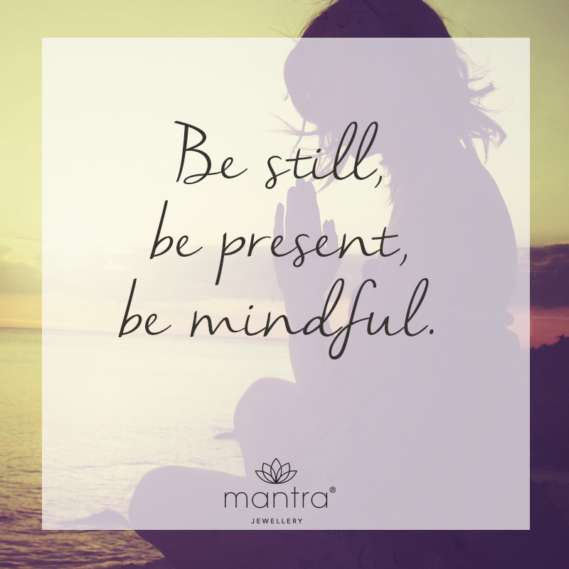 Mindfulness Quotes - Mantra Jewellery