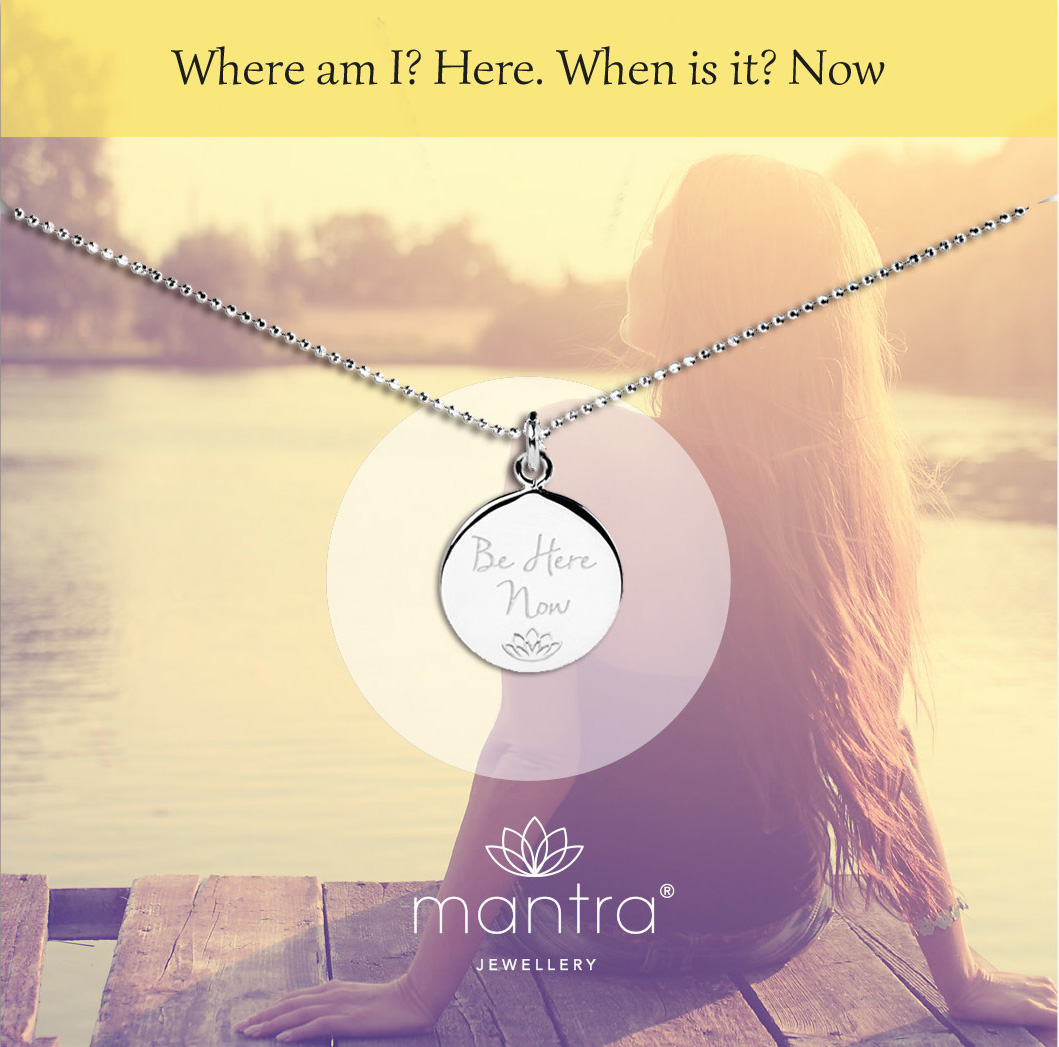 Be here now Mantra Necklace