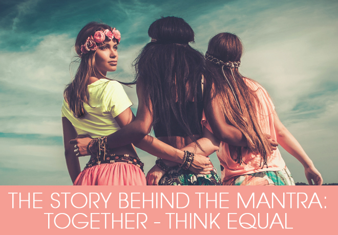 The Story behind the Mantra for Think Equal Charity - Together