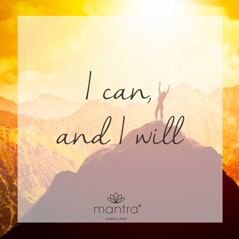 mantra i can and i will