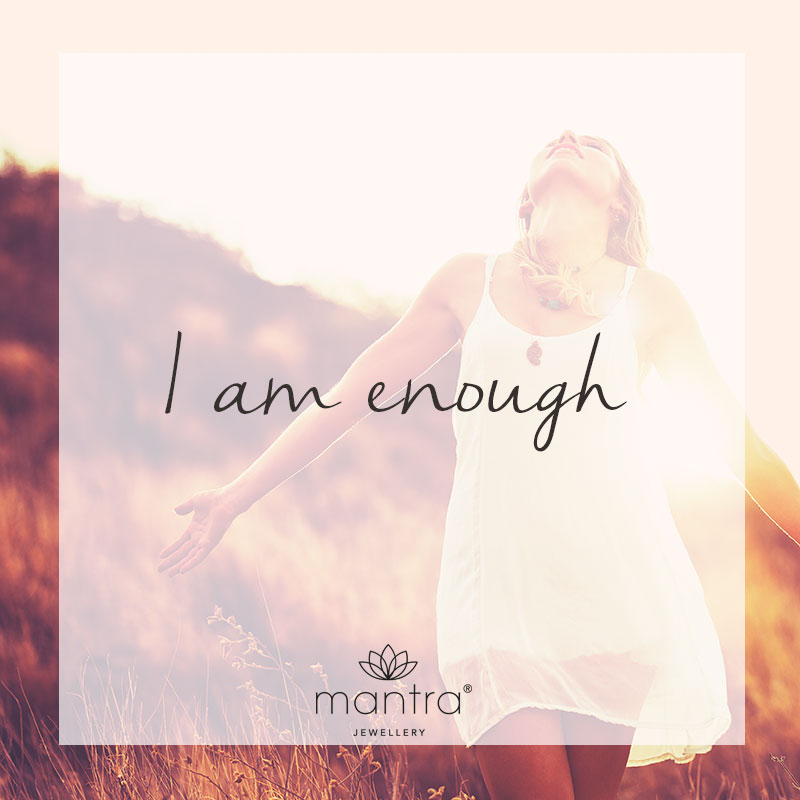 mantra i am enough