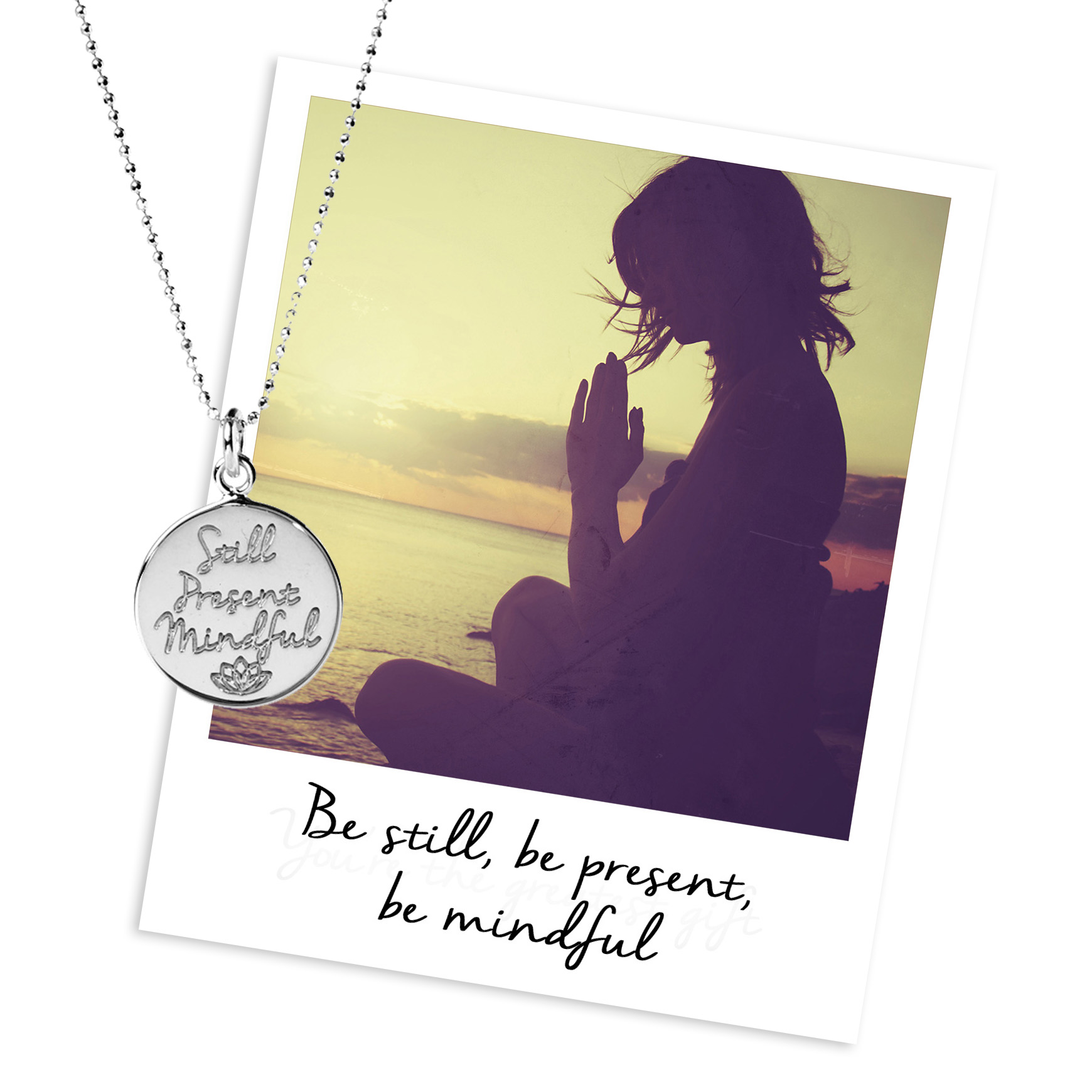 still, present, mindful mantra necklace
