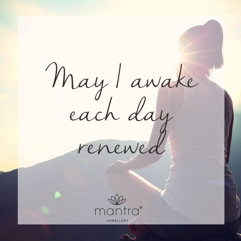 may i wake each day renewed