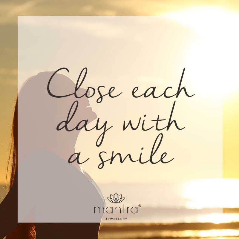 close each day with a smile