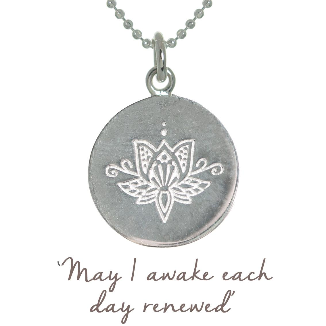Lotus Flower Necklace May I Awake Each Day Renewed Mantra